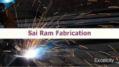 Sai Ram Fabrication